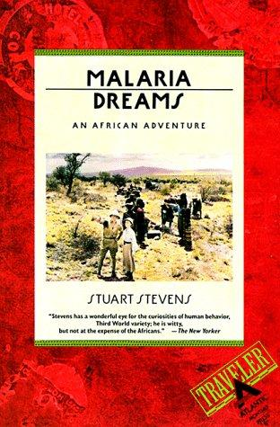 book cover of Malaria Dreams by Stuart Stevens