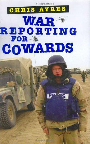 Download War Reporting for Cowards