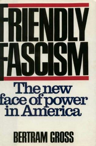 Download Friendly fascism