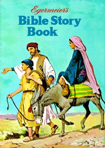 Download Egermeier's Bible Story Book