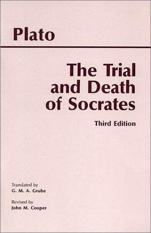 The Trial and Death of Socrates (3rd Edition)