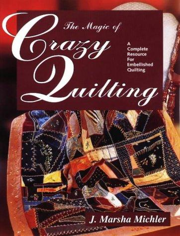 Download The magic of crazy quilting