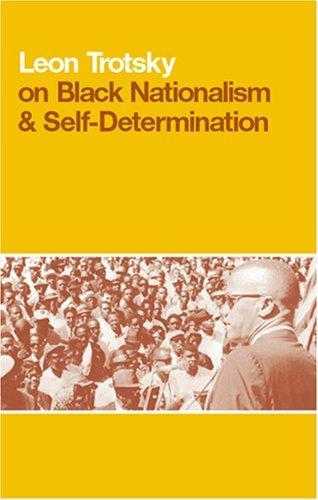 Leon Trotsky on Black nationalism & self-determination.