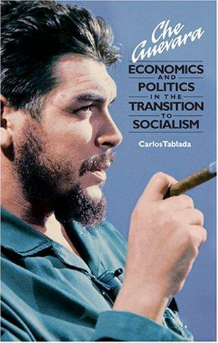 Download Che Guevara, economics and politics in the transition to socialism