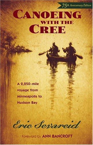 Canoeing with the Cree