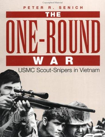 The one-round war by Peter R. Senich