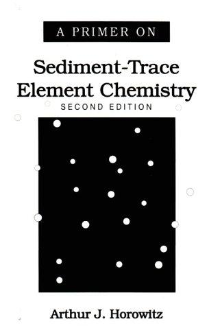 A primer on sediment-trace element chemistry