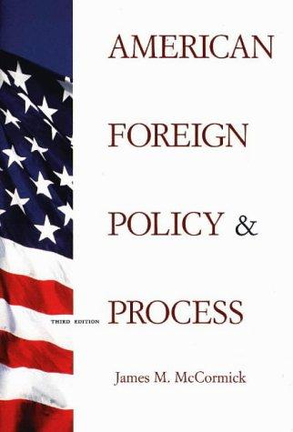 American foreign policy & process