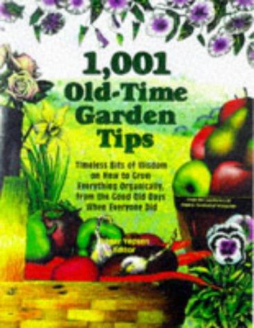 Download 1,001 Old-Time Garden Tips