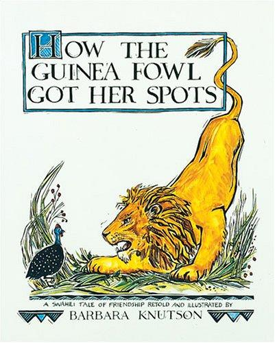 Download How the Guinea Fowl Got Her Spots