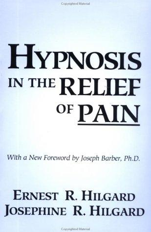 Hypnosis in the relief of pain