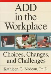 ADD In The Workplace: Choices, Changes, And Challenges [Paperback]
