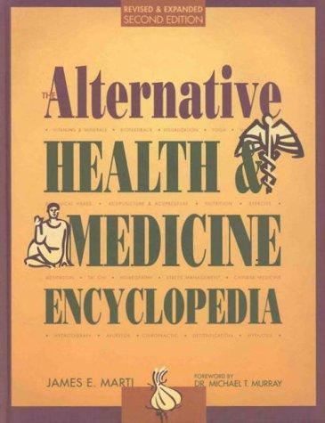 Download The alternative health & medicine encyclopedia.