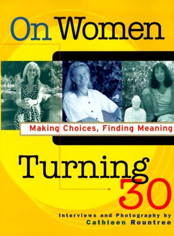 On Women Turning 30