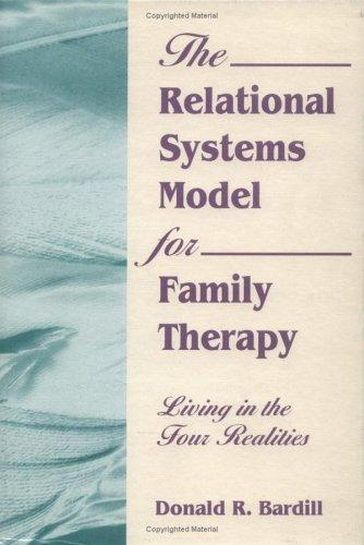 Download The Relational Systems Model for Family Therapy