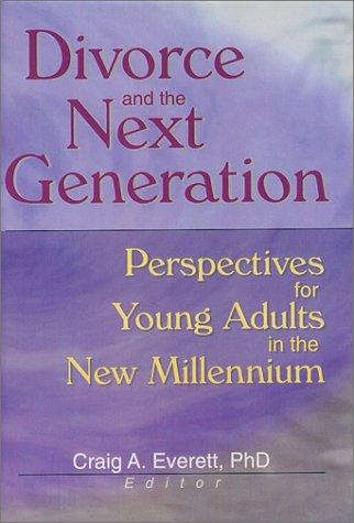 Download Divorce and the Next Generation
