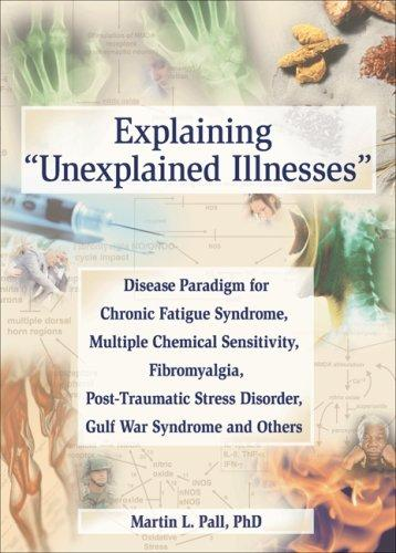 Download Explaining 'Unexplained Illnesses'