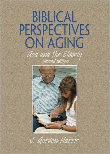 Download Biblical Perspectives on Aging