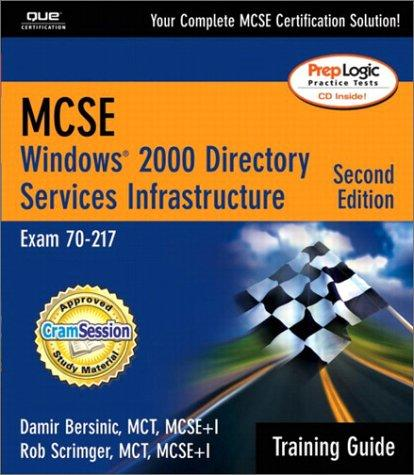 MCSE Windows 2000 directory services infrastructure by Damir Bersinic