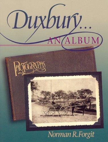 Duxbury... An Album, Forgit, Norman R.