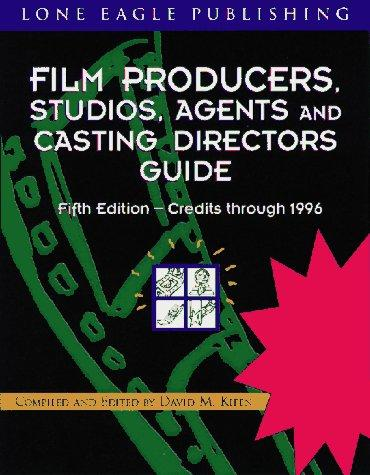 Film Producers, Studios, Agents and Casting Directors Guide