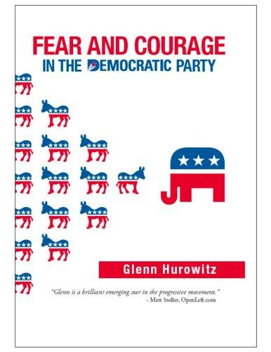 Download Fear and Courage in the Democratic Party