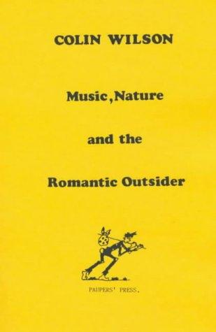 Music, Nature, and the Romantic Outsider