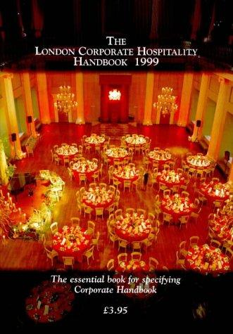 The London Corporate Hospitality Handbook