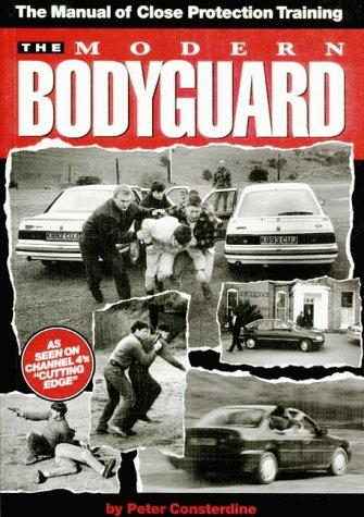 The Modern Bodyguard