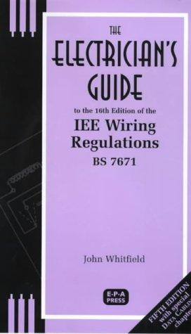 Electrician's Guide to the 16th Edition of the IEE Wiring Regulations, BS 7671