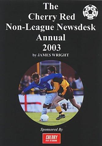 Download The Cherry Red Non-league Newsdesk Annual
