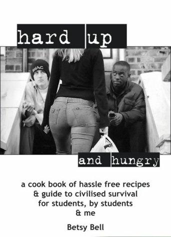 Hard-up and Hungry