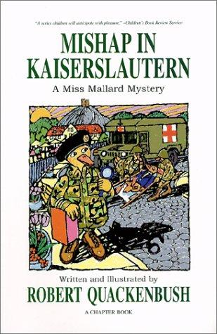 Mishap in Kaiserslautern by Robert M. Quackenbush