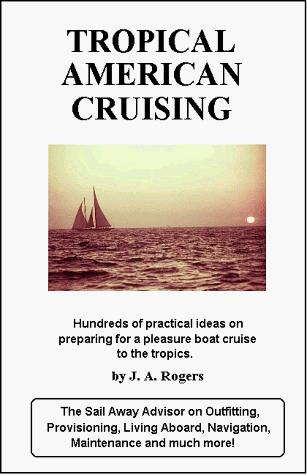 Image for The Best of Tropical American Cruising: Hundreds of Practical Ideas on Preparing for a Pleasure Boat Cruise to the Topics