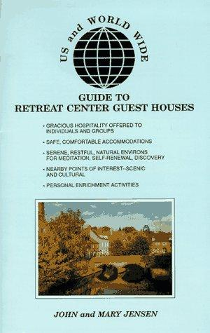 Download U.S. and Worldwide Guide to Retreat Center Guest Houses