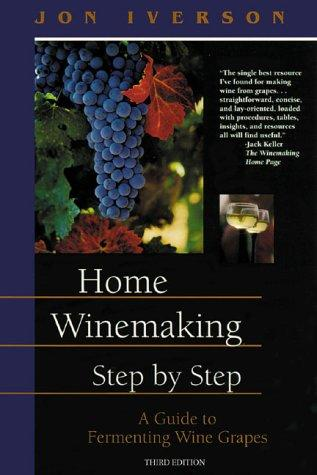 Home winemaking, step-by-step