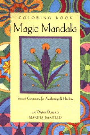 Magic Mandala Coloring Book, Bartfeld, Martha