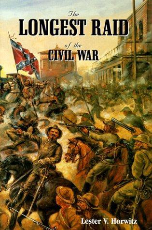 The longest raid of the Civil War