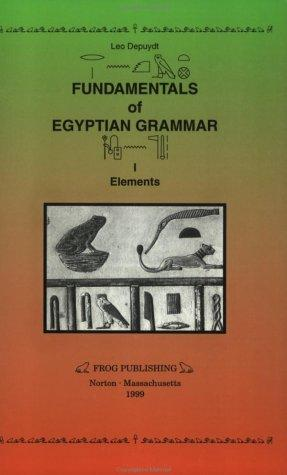 Image for Fundamentals of Egyptian Grammar: Elements