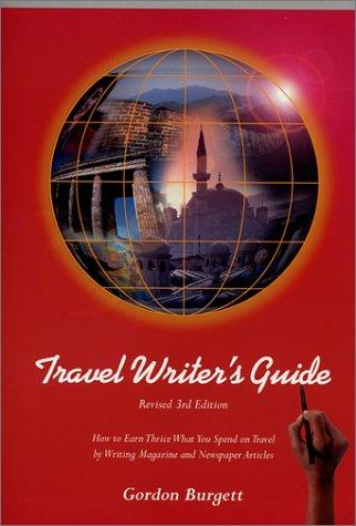 Travel Writer's Guide