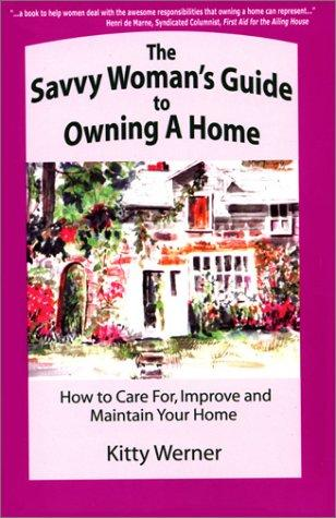 Download The Savvy Woman's Guide to Owning a Home
