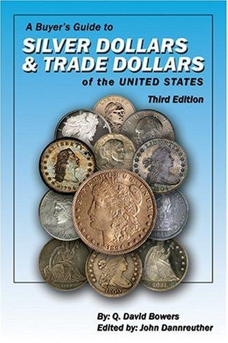 Download A Buyer's Guide to Silver Dollars & Trade Dollars of the United States