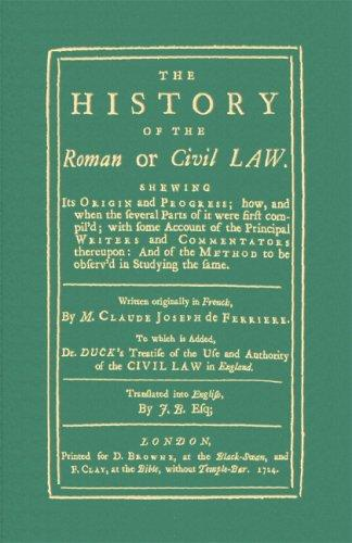 The history of the Roman or civil law
