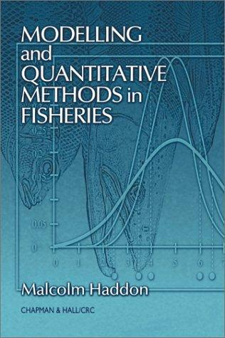 Download Modelling and Quantitative Methods in Fisheries