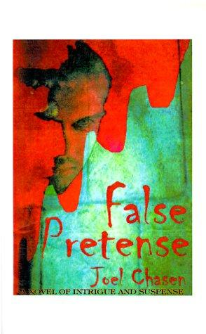 False Pretense by Joel Chasen