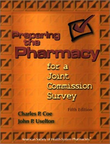 Download Preparing the pharmacy for a Joint Commission survey