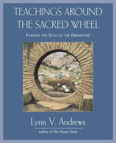Download Teachings Around the Sacred Wheel