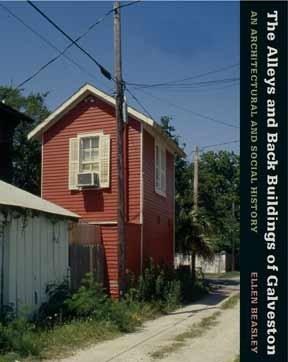 Download The Alleys and Back Buildings of Galveston