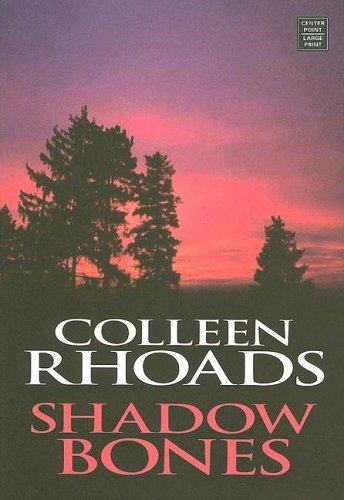 Download Shadow Bones (Great Lakes Legends #2) (Steeple Hill Love Inspired Suspense)