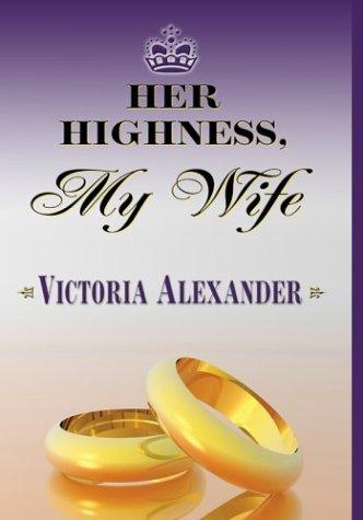 Download Her Highness, my wife